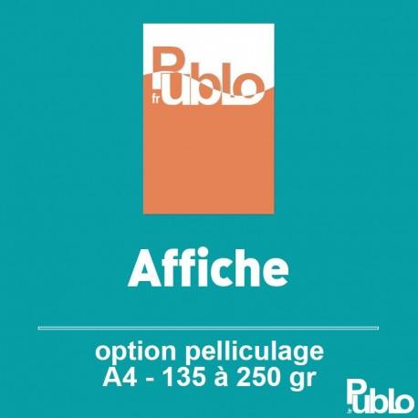 Affiches A4 Recto de 90 à 170 gr option pelliculage