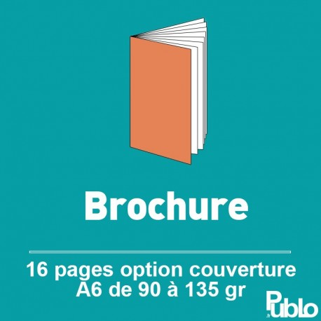 Brochure A6 16 pages de 90 à 135 gr option couverture